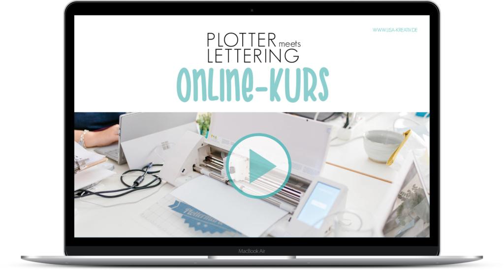 Plotter meets Lettering Onlinekurs - jetzt als Videokurs für Zuhause - Plotte deine eigenen Plotterdateien - veredle Textilien, Holz und Co.